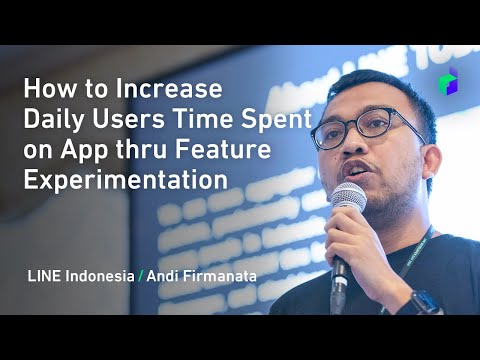 How to Increase Daily Users Time Spent on App thru Feature Experimentation -English version-