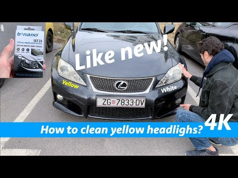 How to clean yellow headlights using B-nano?   4K video