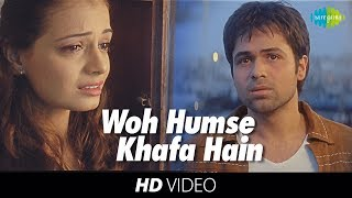 Download lagu Woh Humse Khafa Hain | Video Song | Tumsa Nahin Dekha A Love Story | Emraan Hashmi | Dia Mirza