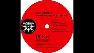 Albert Marzinotto - Something is Goin