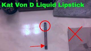 ✅  How To Use Kat Von D Liquid Lipstick Review