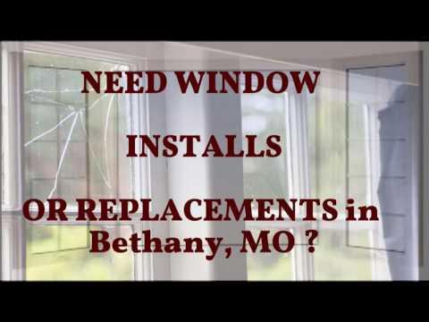 WINDOW INSTALLATION Bethany MO