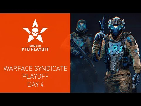 Warface Syndicate: Playoff. Day 4 thumbnail
