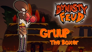 Gruup, The Boxer. Dynasty Feud