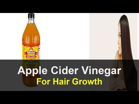 Apple Cider Vinegar For Hair How To Use Apple Cider Vinegar For Fast Hair Growth