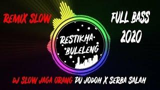 Download lagu DJ  Jaga Orang Pu Jodoh X Serba Salah | Remix Full Bass Terbaru 2020