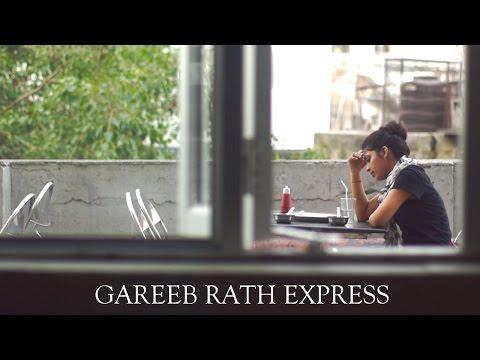 GAREEB RATH EXPRESS - AWARD WINNING SHORT FILM |  dillifilmclub