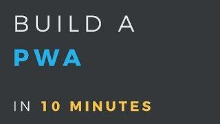 Tourner une application web dans un PWA en 10 minutes
