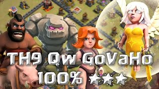 TH9 Cold Blooded QW GoVaHo 🌟🌟🌟 100%   Clash of Clans