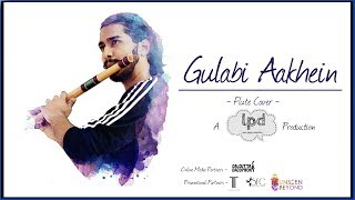 Last Page Doodles - Gulabi Aakhein ( Flute Cover)