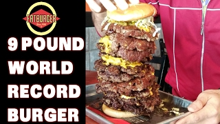 9 Pound Burger Challenge - Fatburger World Record *17,000 Calories, 18 Patties* | FreakEating