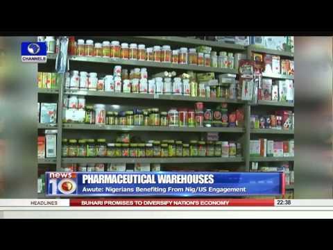 News@10: U.S, Nigeria Collaborate To Build Pharmaceutical Warehouses 27/08/15 Pt. 3