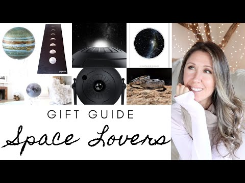 GIFT GUIDE FOR SPACE + ASTRONOMY LOVERS