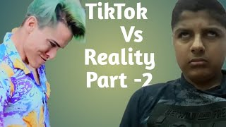 TikTok Vs Reality Part-2 || Nischay Kotwani
