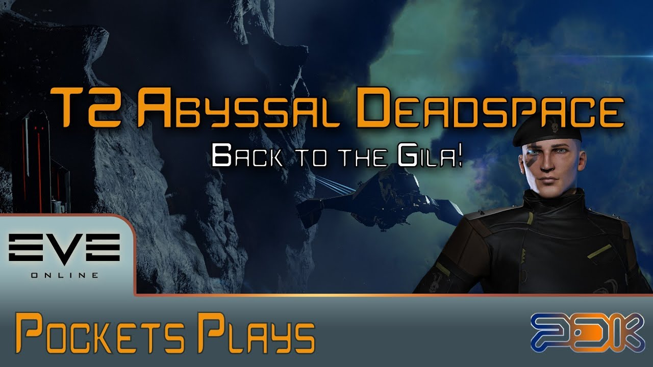 EVE Online: Running T2 Abyssal Deadspace sites - Gila