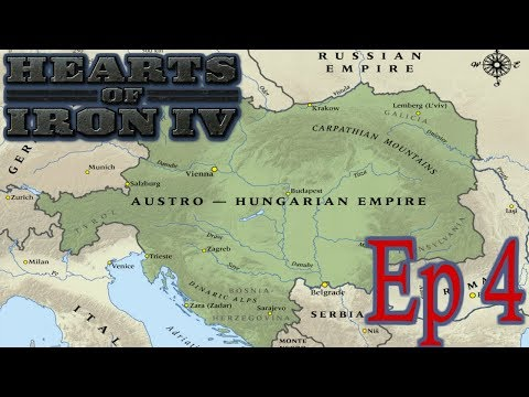 Hearts of Iron 4: Rebuilding the Austro-Hungarian Empire! Episode 4