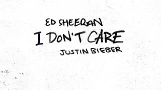 Download Ed Sheeran & Justin Bieber – I Don't Care (Official Audio) Mp3 and Videos
