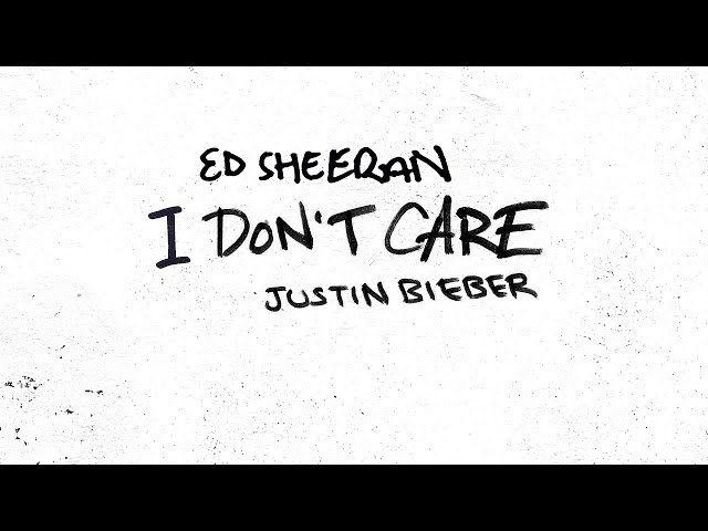 Justin Bieber and Ed Sheeran release new song 'I Don't Care