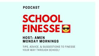 School Finesse Podcast - Ep. 1: Tip to Stay Focused in School!