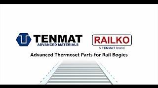 TENMAT Railko Advanced Thermoset Parts for Rail Bogies