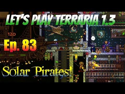Let's Play Terraria 1.3 Ep. 83 - Solar Pirates!