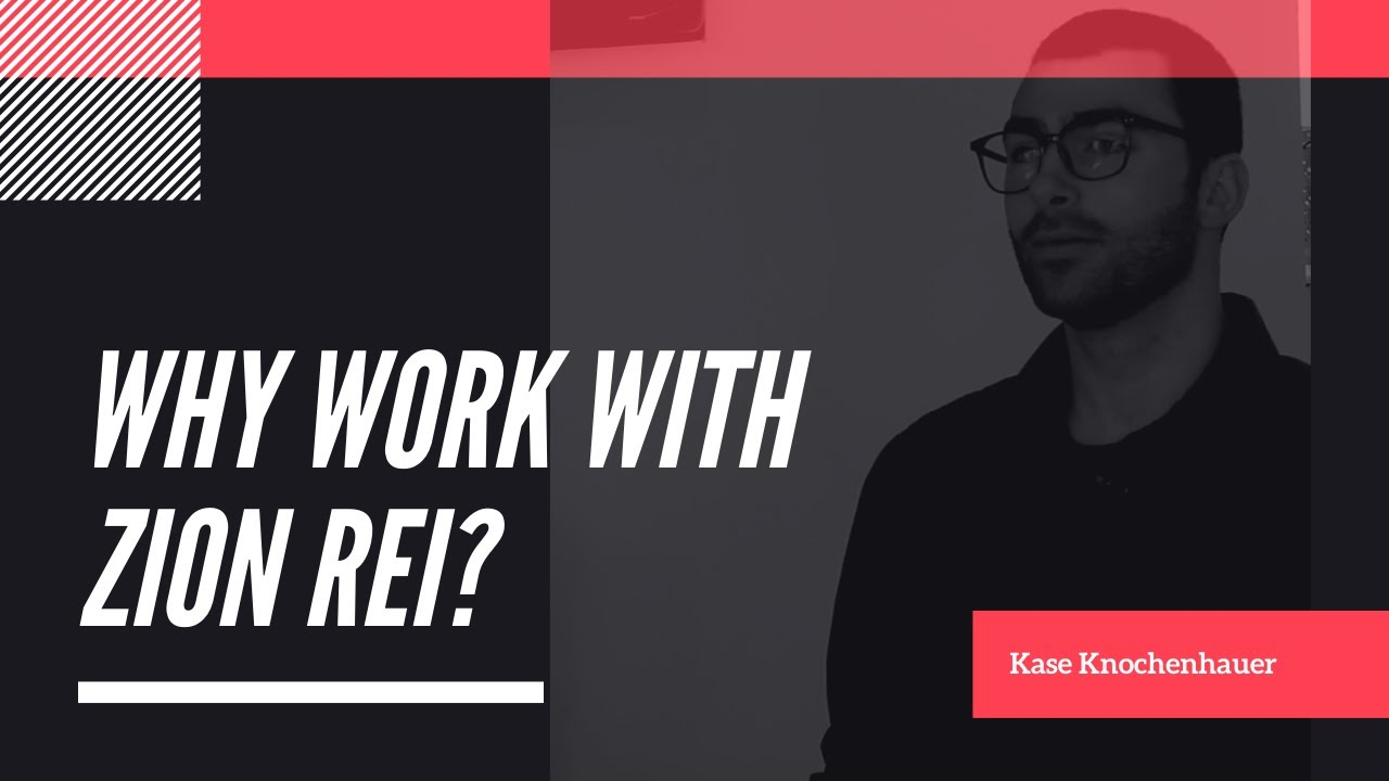 Why work with Zion REI?