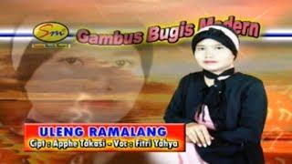 Gambus Bugis ULENG RAMALANG (FITRIANI YAHYA)