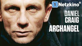 Archangel  - Die rote Verschwörung (Thriller mit DANIEL CRAIG in voller Länge, kompletter Film)