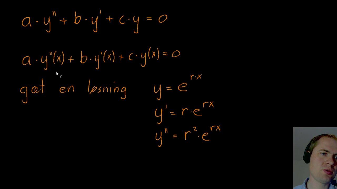 Anden ordens differentialligninger med konstante koefficienter