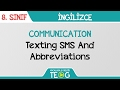 COMMUNICATION - Texting SMS And Abbreviations