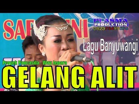 Gelang Alit  Iin Indahwati Banyuwangi Koplo Campursari Proyek Pancasila Labuhan Ratu Way Jepara