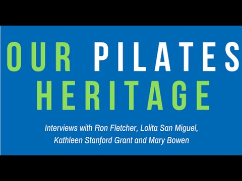 Our Pilates Heritage - Official Trailer