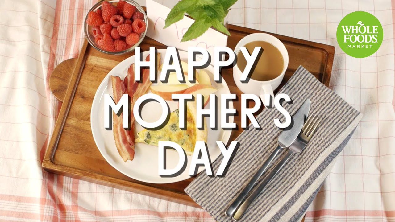 Happy Mother's Day! l Whole Foods Market - YouTube