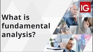 What is fundamental analysis? | IG Academy