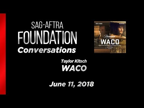 Conversations with Taylor Kitsch of WACO