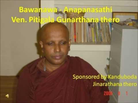 Bawanawa Anapanasathi Ven Gunaratha thero