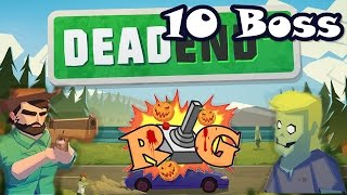 Dead End Street | Nivel 10 | Boss