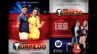BANDA TORPEDO CD OFICIAL 2015 COMPLETO
