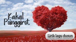 Kakal Poinggirot | Gedion Hilarius | Lirik lagu Sabahan song