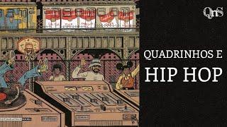 O que o Hip Hop tem a dizer sobre os quadrinhos?