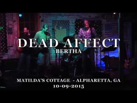 DEAD AFFECT- Bertha at Matilda