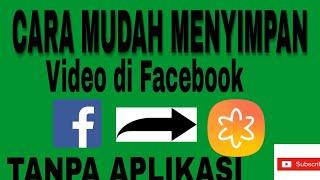 Download lagu Cara Mudah Simpan Video Dari Facebook Ke Galeri Kita Tanpa Aplikasi Terbaru