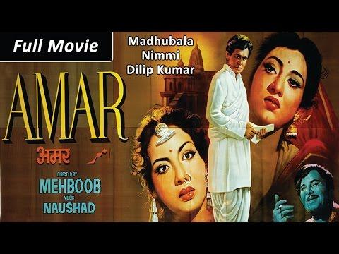 Amar (1954) Full Movie | Dilip Kumar, Madhubala, Nimmi | Classic Hindi Films by MOVIES HERITAGE