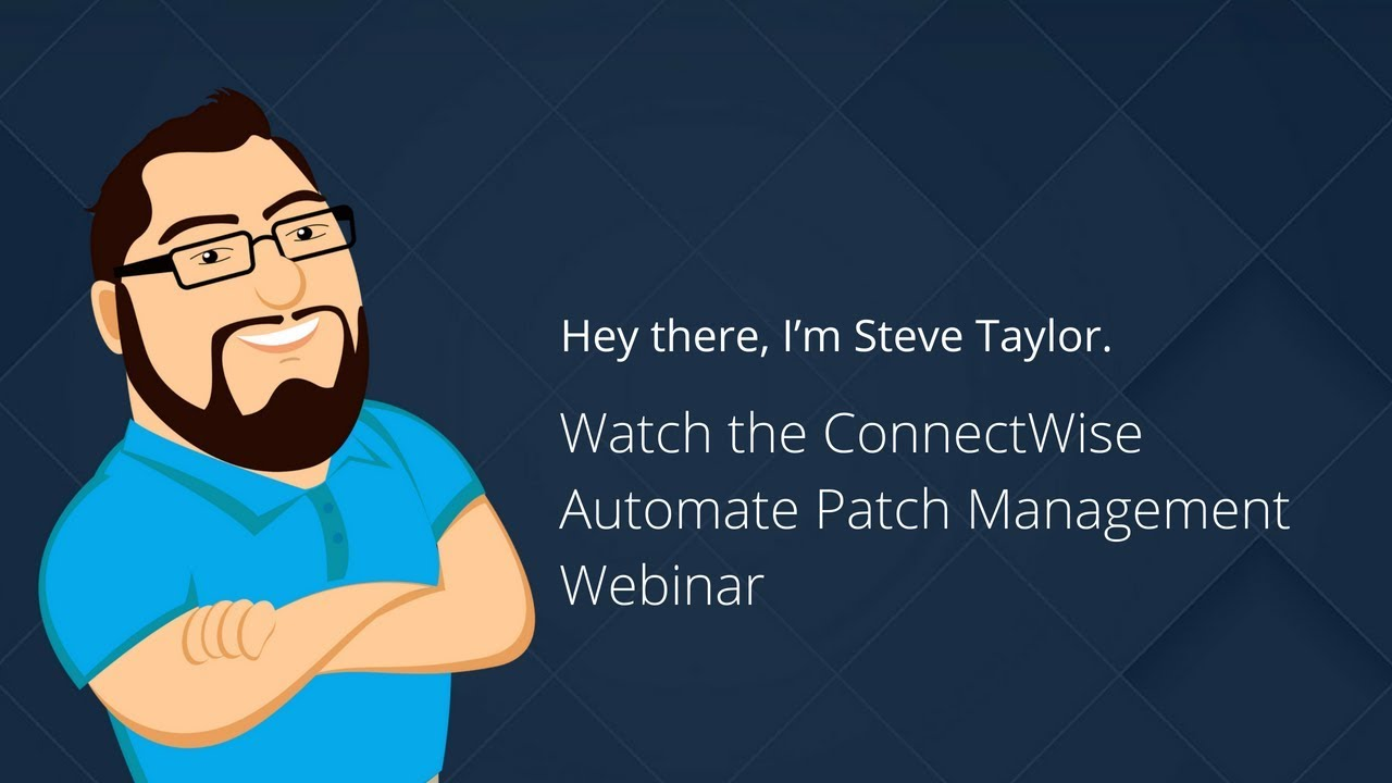 Best Practice Patch Management in CW Automate with Brian Kelly