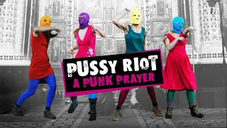 Pussy Riot: A Punk Prayer (2013) - Official Trailer