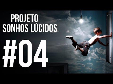 Projeto Sonhos Lúcidos #04