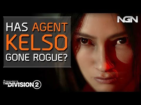 Has AGENT KELSO Gone Rogue? || Story / Theory Crafting || The Division 2