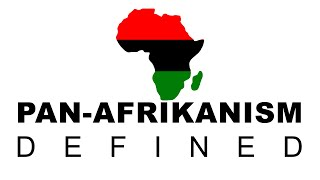 Definitions of Pan-Afrikanism: Preview to the Ancient Origins