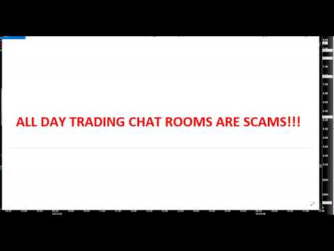 ALL DAY TRADING CHAT ROOMS ARE SCAMS