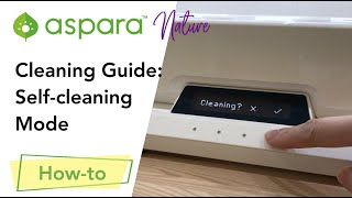 Cleaning Guide: Self-cleaning mode
